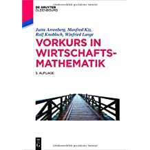 Vorkurs in Wirtschaftsmathematik (De Gruyter Studium)