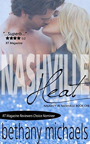Nashville Heat: Nashville Book 1 (Naughty in Nashville) (English Edition)