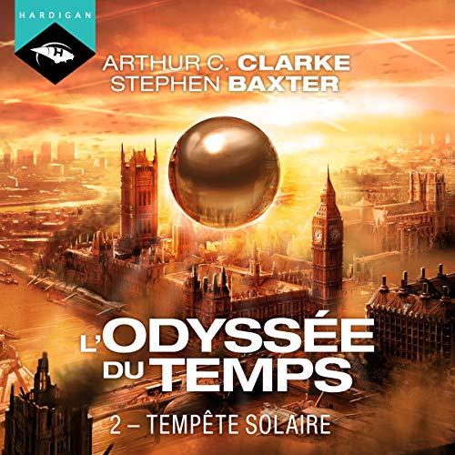 Tempête solaire: L'Odyssée du Temps 2 par Arthur C. Clarke