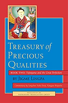 Treasury of Precious Qualities: Book Two: Vajrayana and the Great Perfection par [Kangyur Rinpoche, Longchen Yeshe Dorje, Jigme Lingpa]