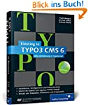 Einstieg in TYPO3 CMS 6: TYPO3 CMS 6....