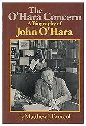 The O'Hara Concern: A Biography of John O'Hara by Matthew Joseph Bruccoli (1975-08-01)