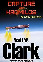 I Am Legion: Capture on Kromilos (English Edition)