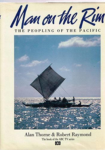 man-on-the-rim-the-peopling-of-the-pacific-by-alan-thorne-1989-07-23