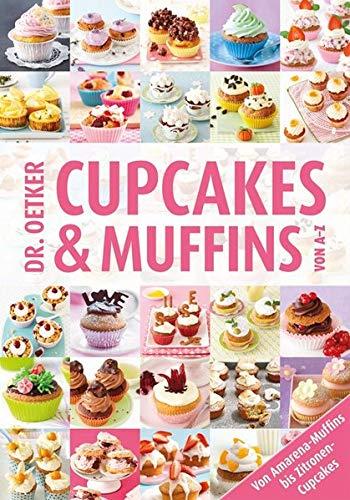 Cupcakes & Muffins von A-Z (A-Z Reihe)