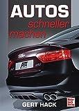 Autos schneller machen - Neuauflage von Gert Hacks