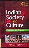 Indian Society and Culture: Continuity and Change