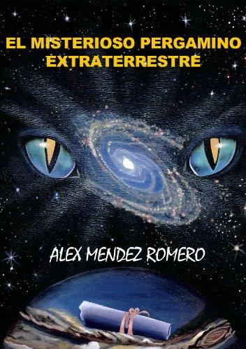 El Misterioso Pergamino Extraterrestre por Alex Méndez Romero