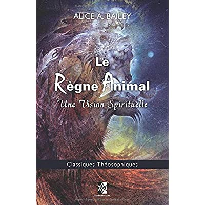 Le Règne Animal: Une Vision Spirituelle