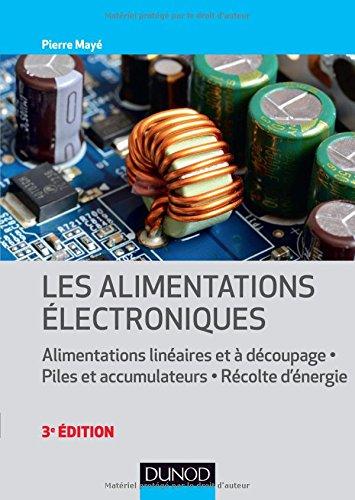 Les alimentations électroniques - 3e éd. - par Pierre Mayé
