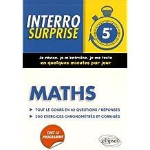 Maths 5e Tout le Cours en 62 Questions/Réponses 200 Exercices Chronométrés et Corrigés
