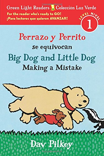 Perrazo y Perrito se equivocan/Big Dog and Little Dog Making a Mistake (bilingual reader) (Green Light Readers / Coleccion Luz Verde, Level / Nivel 1)