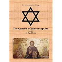 The Genesis of Misconception: Book 1 (English Edition)