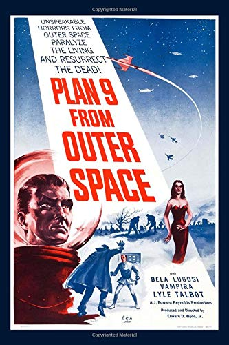 Plan 9 From Outer Space Retro Science Fiction Movie Poster Journal: Vintage Sci Fi Horror Film Notebook (Poster Science-fiction-movie)
