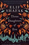 vignette de 'Three daughters of Eve (Elif Shafak)'