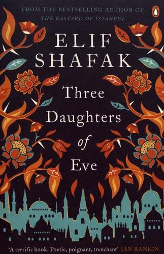 Three Daughters of Eve par Elif Shafak