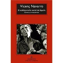 El Subdesarrollo Social De España. Causas Y Consecuencias (Compactos)