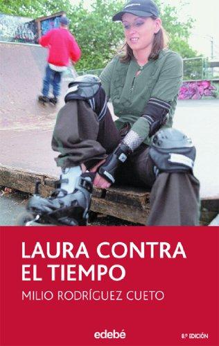 Laura contra el tiempo / Laura Against Time par Milio Rodríguez Cueto