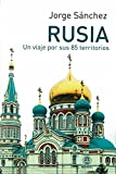 RUSSIA. A JOURNEY FOR YOUR 85 TERRITORIES