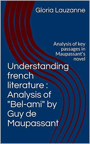 Understanding French Literature : Analysis Of