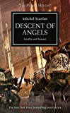 Descent of Angels (Horus Heresy): Written by Mitchel Scanlon, 2014 Edition, Publisher: Games Workshop [Mass Market Paperback]