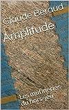 Amplitude: Les mutineries du hors-jeu (French Edition)