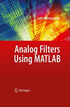 Analog Filters using MATLAB by [Wanhammar, Lars]