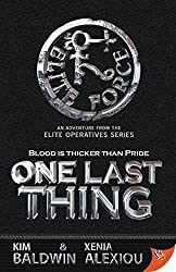 One Last Thing (The Elite Operatives) by Baldwin, Kim, Alexiou, Xenia (2015) Paperback