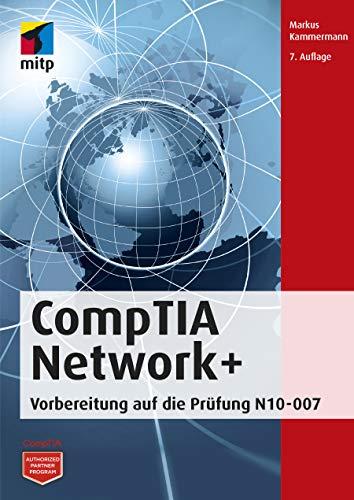 CompTIA Network+: Vorbereitung auf die Prüfung N10-007 (mitp Professional) (German Edition) por Markus Kammermann