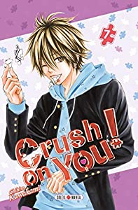 Crush on You ! Edition simple Tome 7