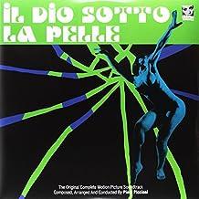 Il Dio Sotto la Pelle [Vinyl LP]