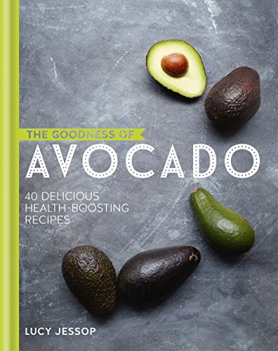 The Goodness of Avocado (The goodness of….) (English Edition)