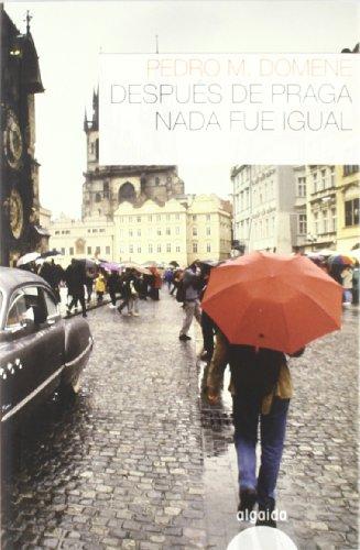 Despues de Praga nada fue igual/ After Prague nothing was the same Cover Image