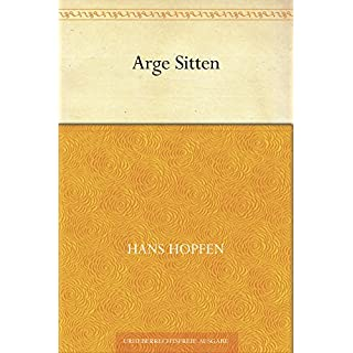 Arge Sitten (German Edition)