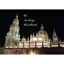 Oh, Santiago...Finisterre! (Posterbuch DIN A4 quer): Impressionen der letzten 100 km vor Santiago de Compostela und Finisterre. (Posterbuch, 14 ... [Taschenbuch] [Aug 28, 2013] Bay, Erhard