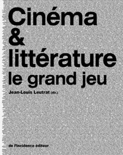 Cinéma & littérature : Le grand je...