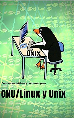 Comandos comunes y básicos para  Gnu/Linux y Unix