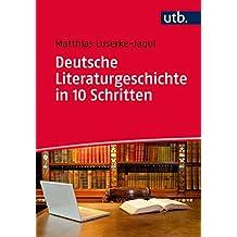 Deutsche Literaturgeschichte in 10 Schritten