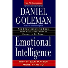 Emotional Intelligence: Why It Can Matter More Than IQ by Goleman, Daniel (2005) Paperback