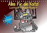 Alles für die Katz! Lustiger Katzen-Planer (Tischkalender 2016 DIN A5 quer): Witziger Comic-Planer für Katze und Mensch! (Geburtstagskalender, 14 Seiten) (CALVENDO Spass)