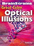Brainstrains: Great Color Optical Illusions by Keith Kay (2003-09-25) - Keith Kay