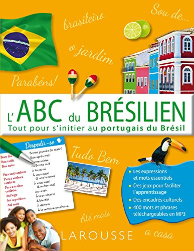 L'ABC du Brésilien - Tout pour s'initier au portugais du Brésil