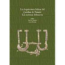 La Arquitectura Militar del Castellum de Tamuda: Los Sistemas Defensivos (Hispania Antigua. Serie Arqueologica)