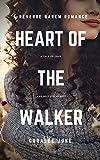 Heart of the Walker (The Walker Series Book 2)