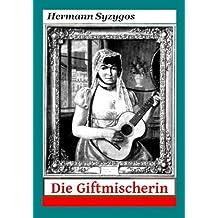Die Giftmischerin - Geschichte der Berliner Serienmörderin Charlotte Ursinus