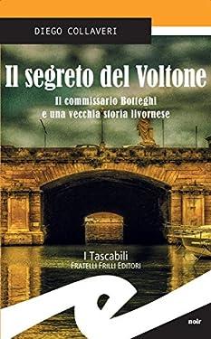 Il segreto del Voltone: Il commissario Botteghi e una vecchia storia livornese