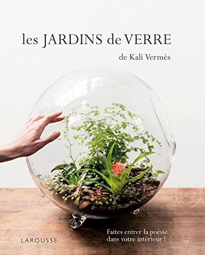 Les Jardins de verre de Kali: Terrariums