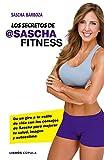 Los secretos de @Sascha Fitness: Da un giro a tu estilo de vida con...