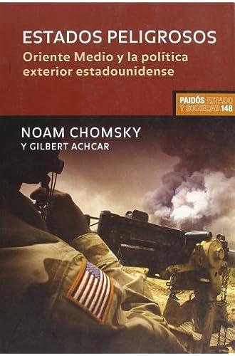 Estados Peligrosos: Diálogos Sobre Terrorismo, Democracia, Guerra Y Justicia