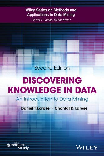 Discovering Knowledge in Data: An Introduction to Data Mining (Wiley Series on Methods and Applications in Data Mining) por Daniel T. Larose